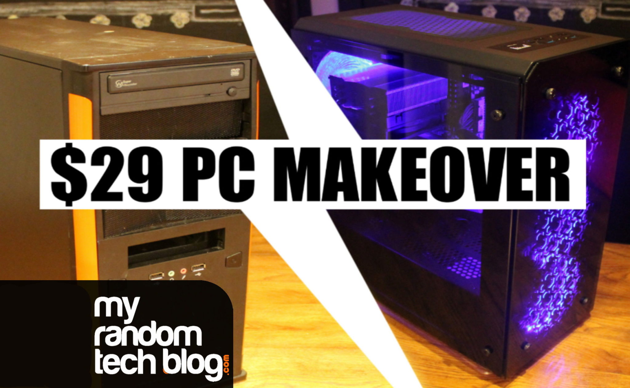 29 Dollar PC Makeover!