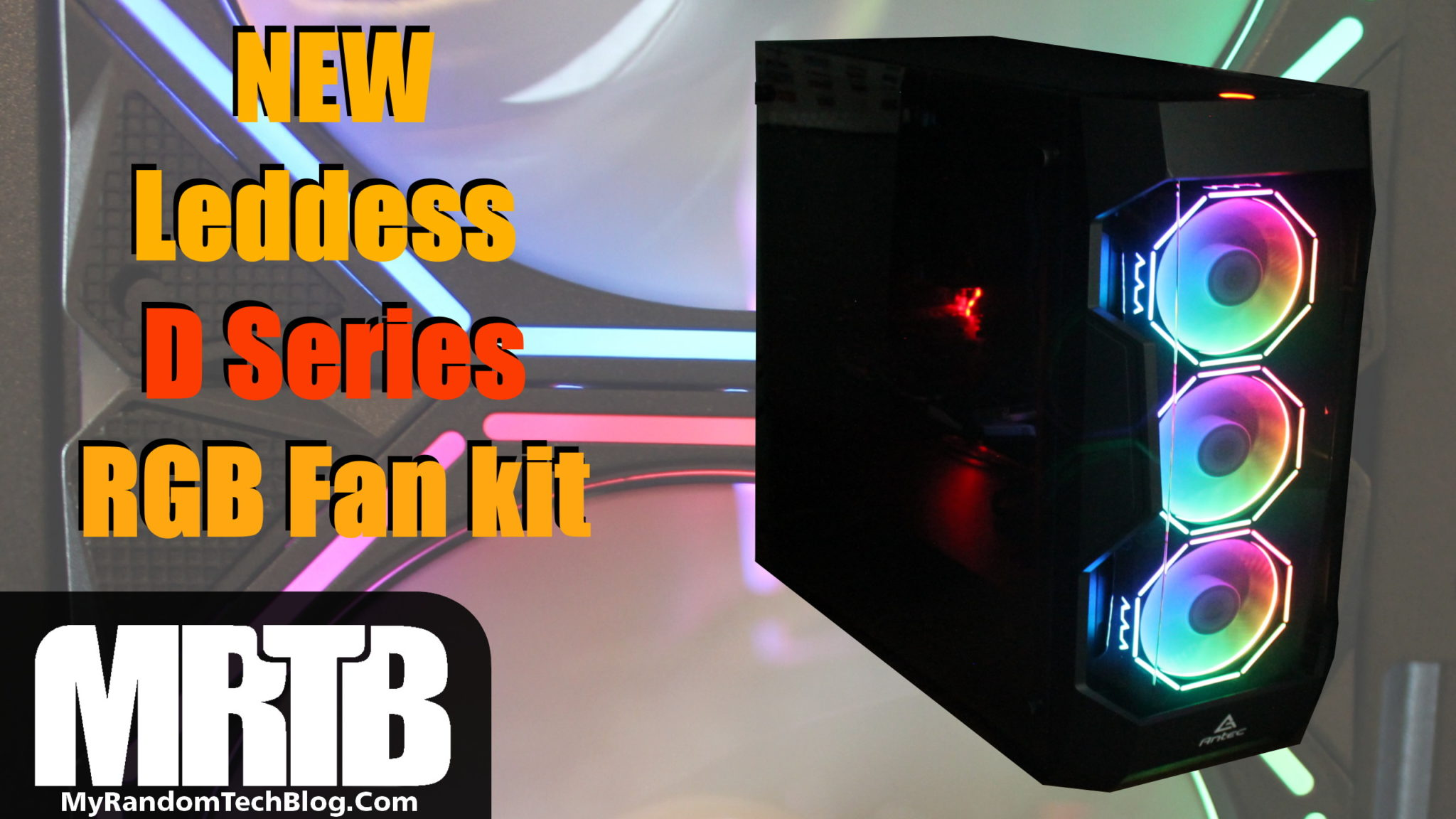 LEDdess D series RGB fan review.
