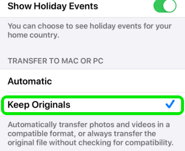 Change to Keep Originals to fix iphone photo transfer freeze