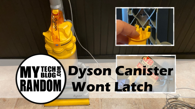 Dyson Canister wont latch
