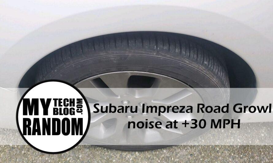 Subaru Impreza road growl noise